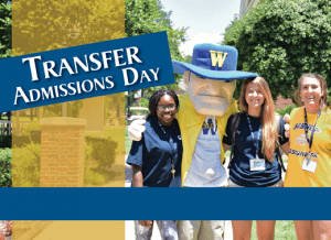 Transfer Admissions day poster with 3 female students posing for a picture with Wes, the mascot