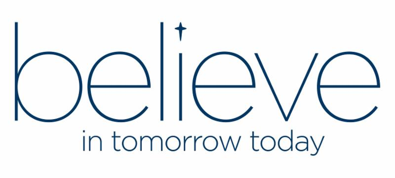 Believe In Tomorrow Today Graphic With Blue Text On White Background