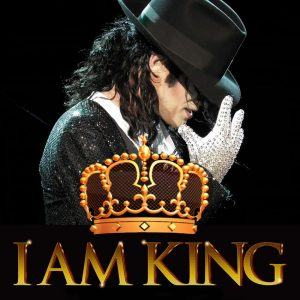 "Picture of Michael Jackson with a crown graphic on the front with golden text ""I Am King."""